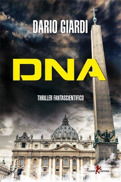 Dna: un thriller fantascientifico tra scienza e fede